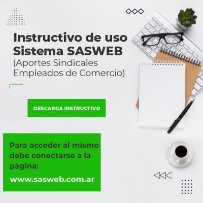 Instructivo de uso Sistema SASWEB  (Aportes Sindicales Empleados de Comercio)